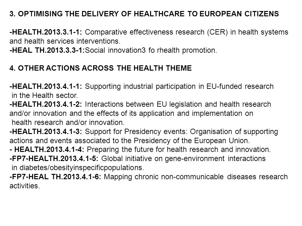 3. OPTIMISING THE DELIVERY OF HEALTHCARE TO EUROPEAN CITIZENS