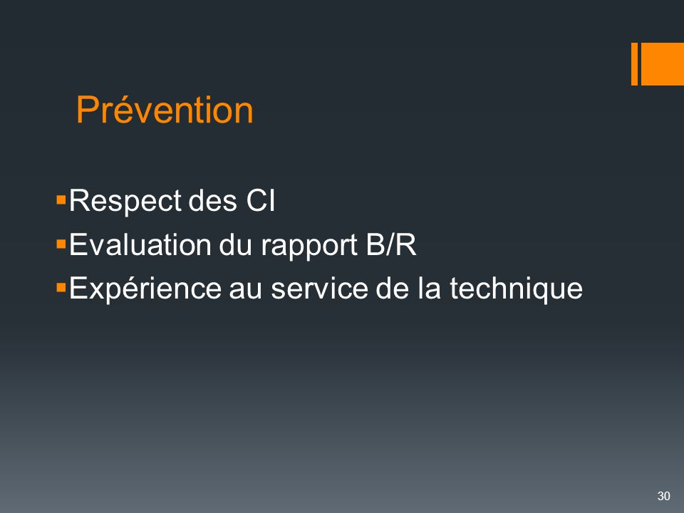 Prévention Respect des CI Evaluation du rapport B/R