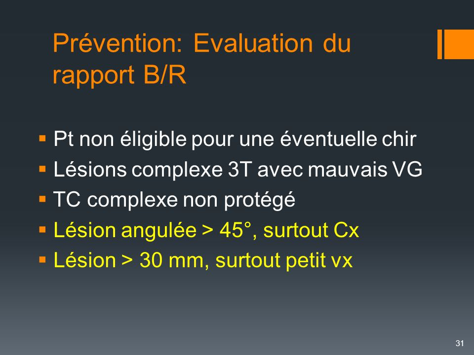 Prévention: Evaluation du rapport B/R