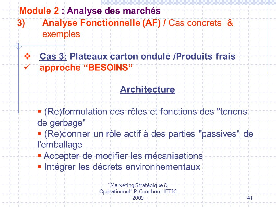 Marketing Stratégique & Opérationnel P. Conchou HETIC 2009