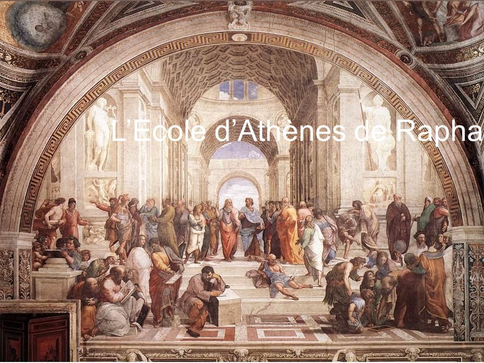 L'Ecole d'Athènes de Raphaël