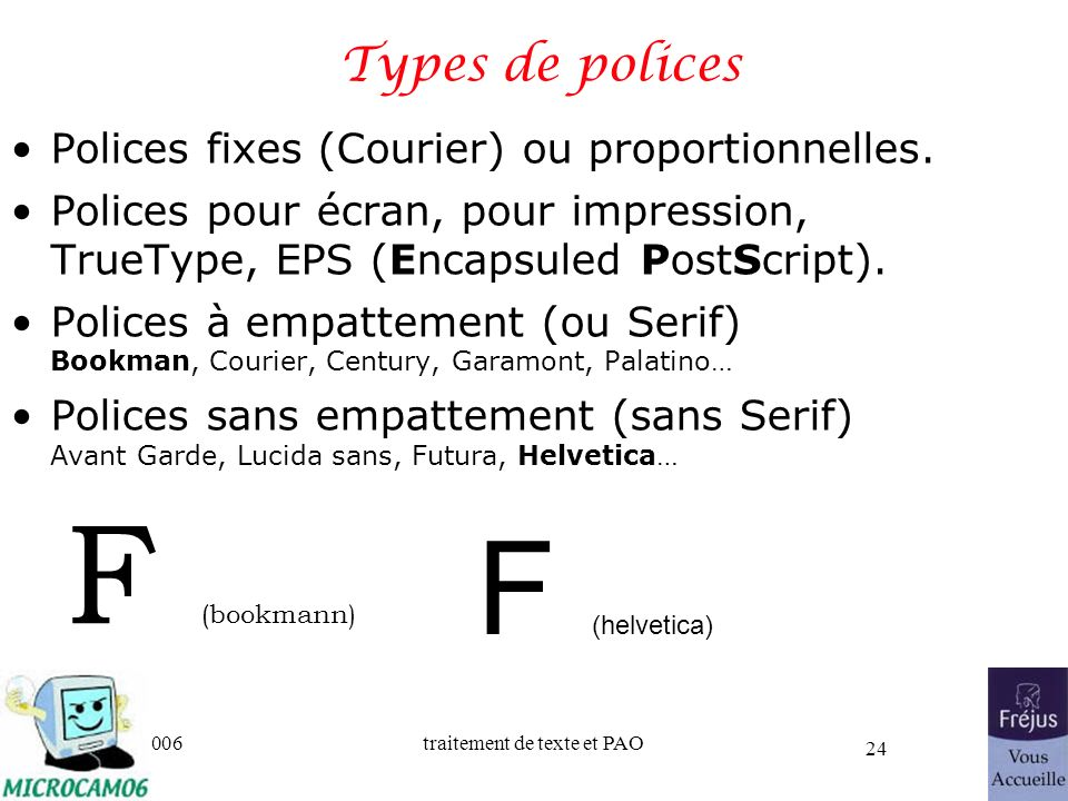 F (bookmann) F (helvetica) Types de polices