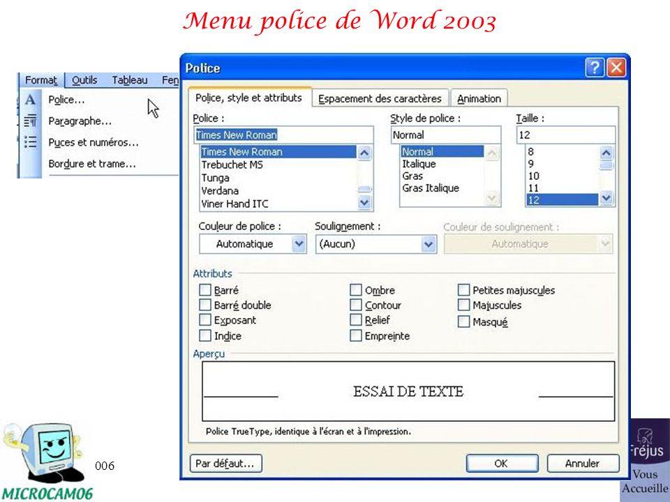 Menu police de Word 2003 25/03/2017 Initiation au traitement de texte