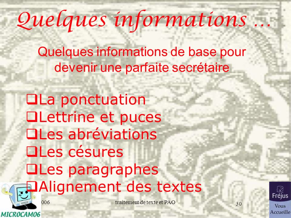 Quelques informations …