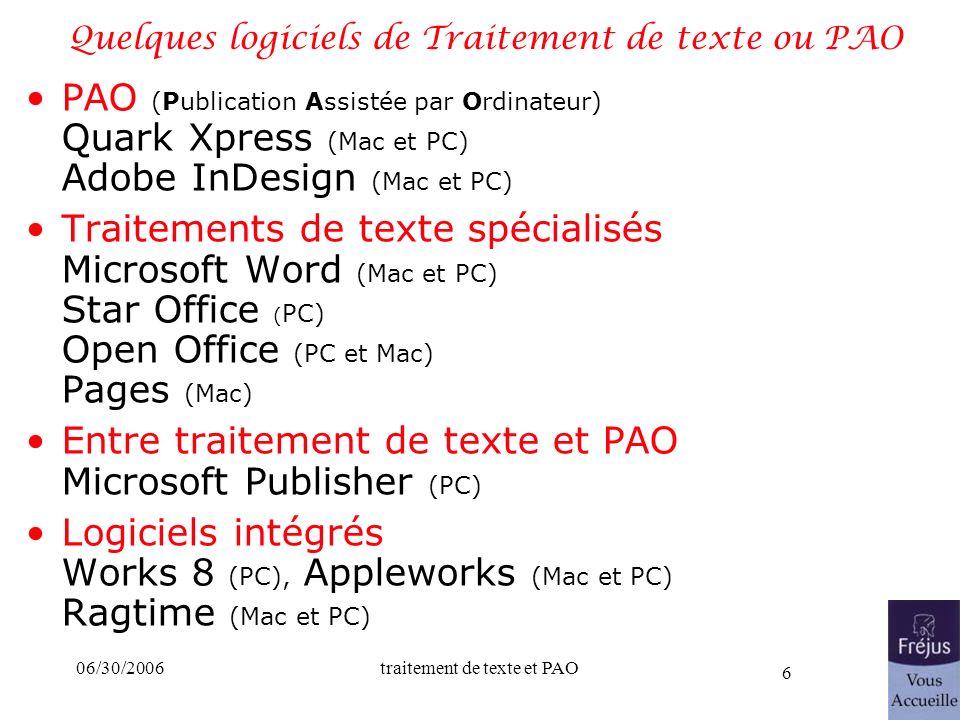 Quelques logiciels de Traitement de texte ou PAO