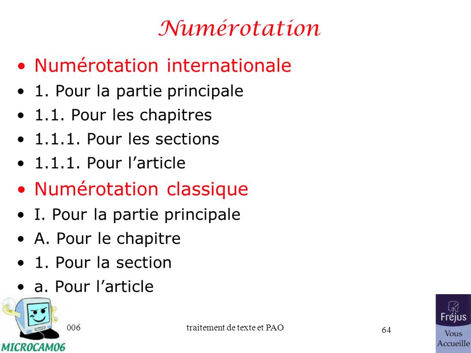 Numérotation Numérotation internationale Numérotation classique