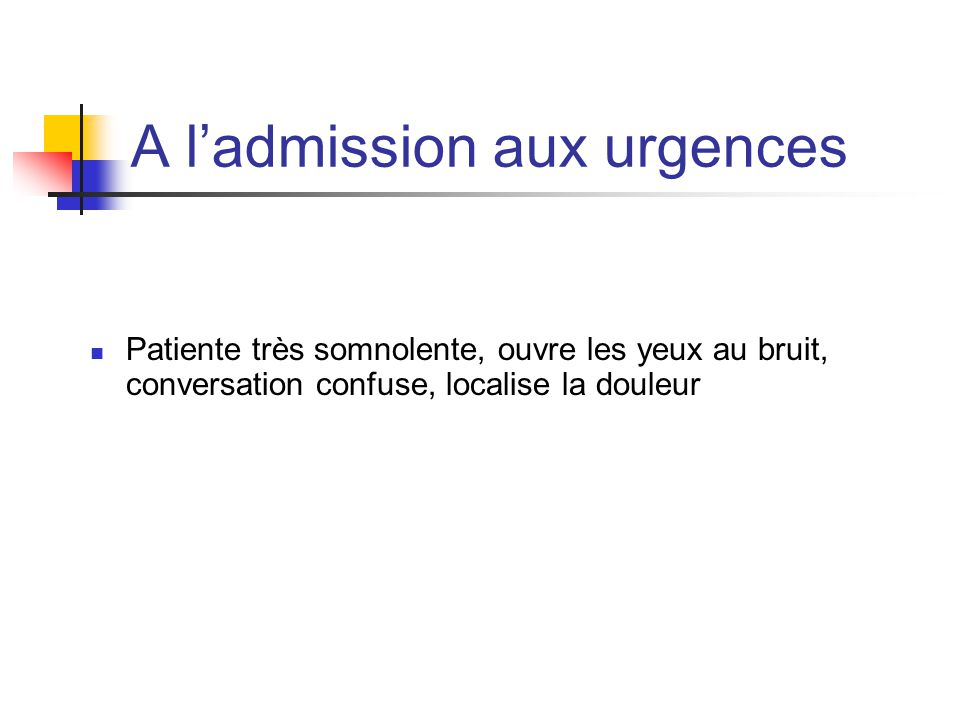 A l'admission aux urgences