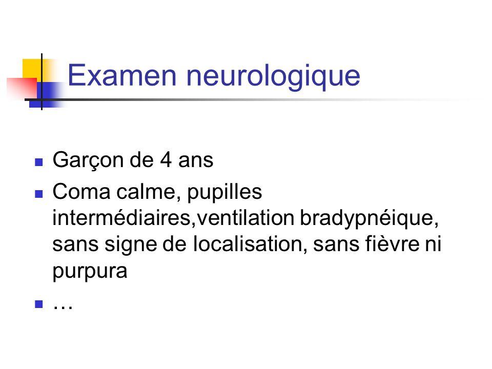 Examen neurologique Garçon de 4 ans