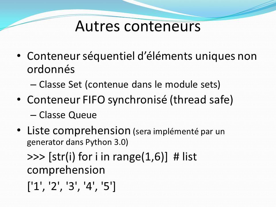 Autres conteneurs Conteneur séquentiel d'éléments uniques non ordonnés