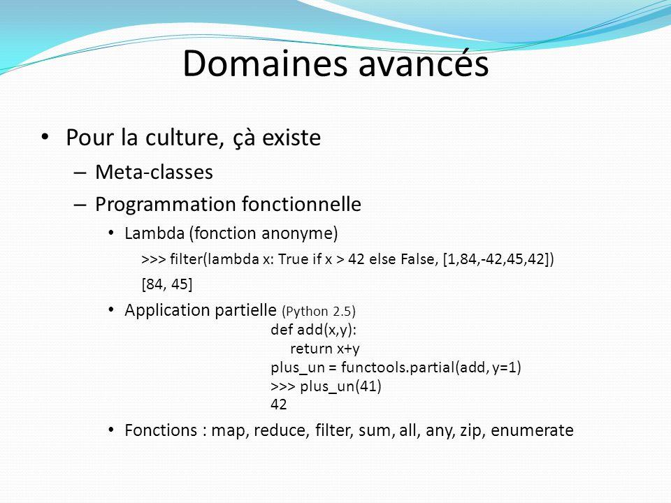 Domaines avancés Pour la culture, çà existe Meta-classes