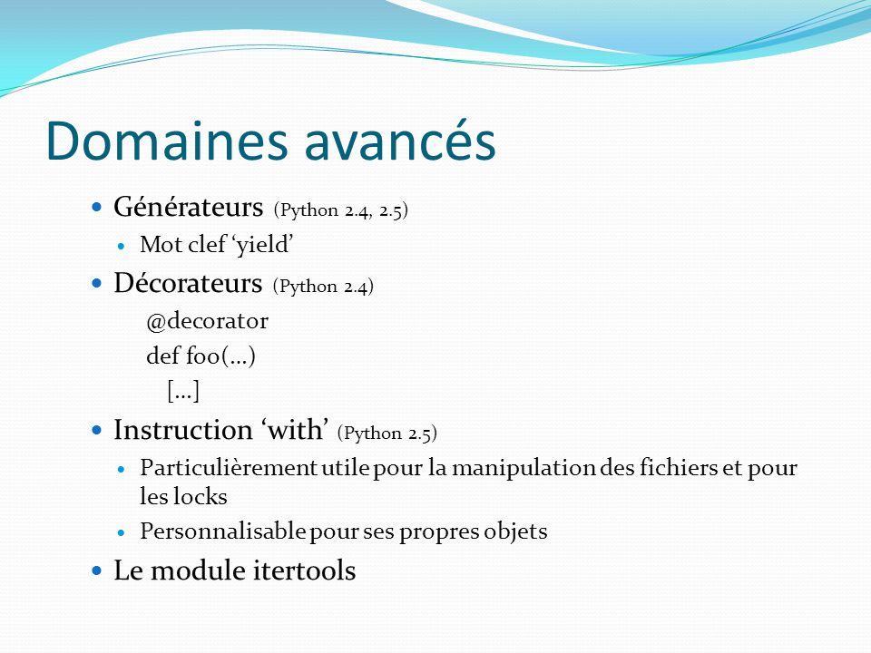 Domaines avancés Générateurs (Python 2.4, 2.5)