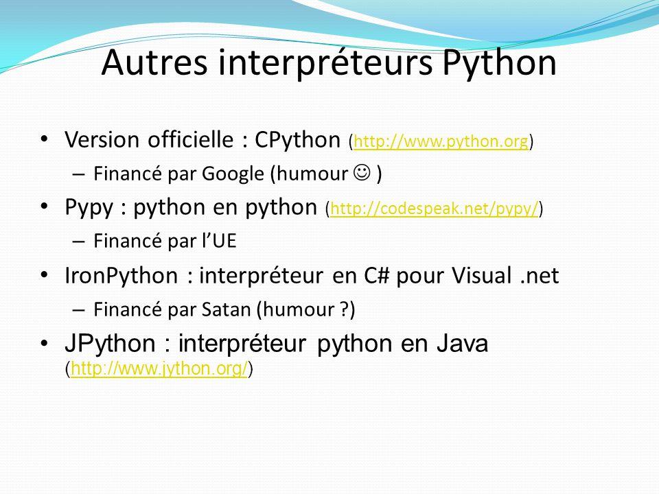 Autres interpréteurs Python