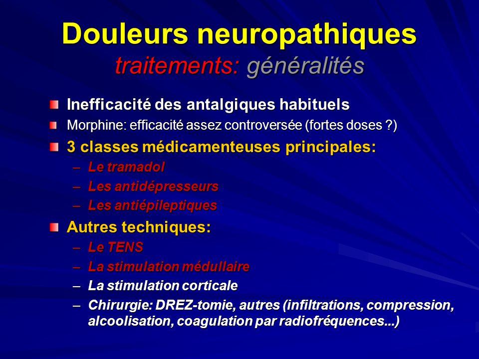 Douleurs neuropathiques traitements: généralités