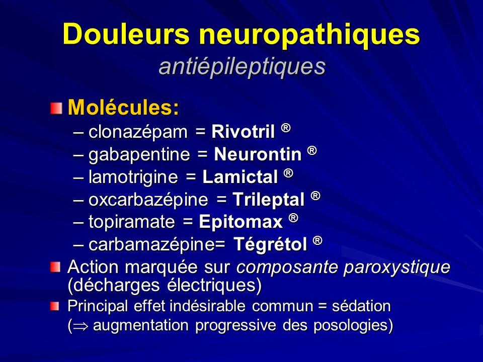 Douleurs neuropathiques antiépileptiques