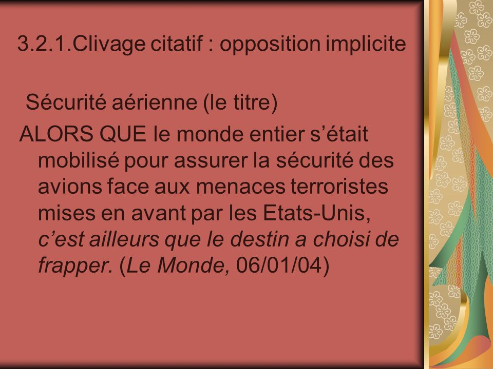 3.2.1.Clivage citatif : opposition implicite