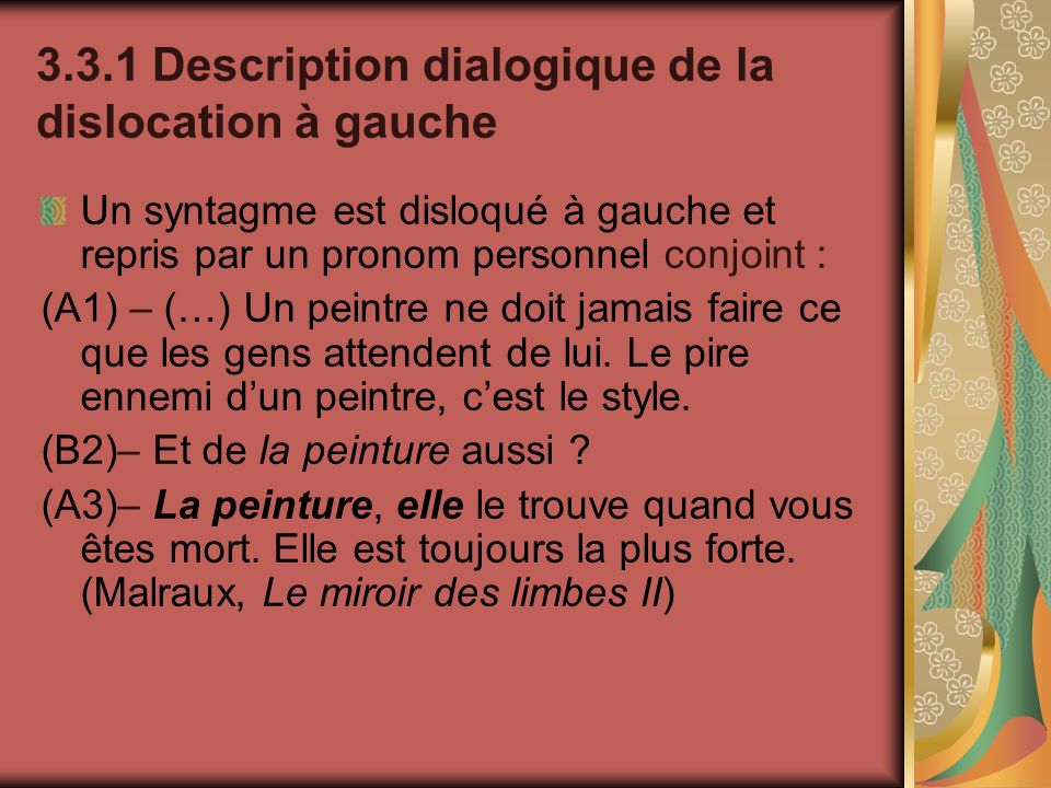 3.3.1 Description dialogique de la dislocation à gauche