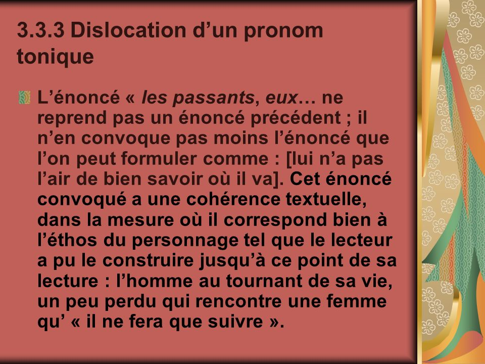 3.3.3 Dislocation d'un pronom tonique