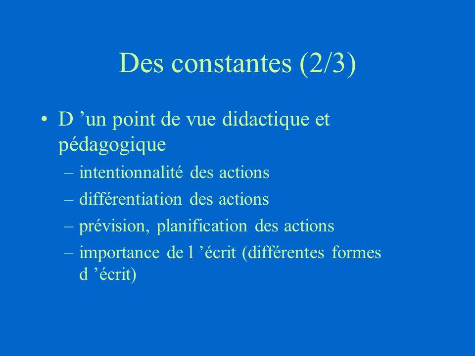 Des constantes (2/3) D 'un point de vue didactique et pédagogique