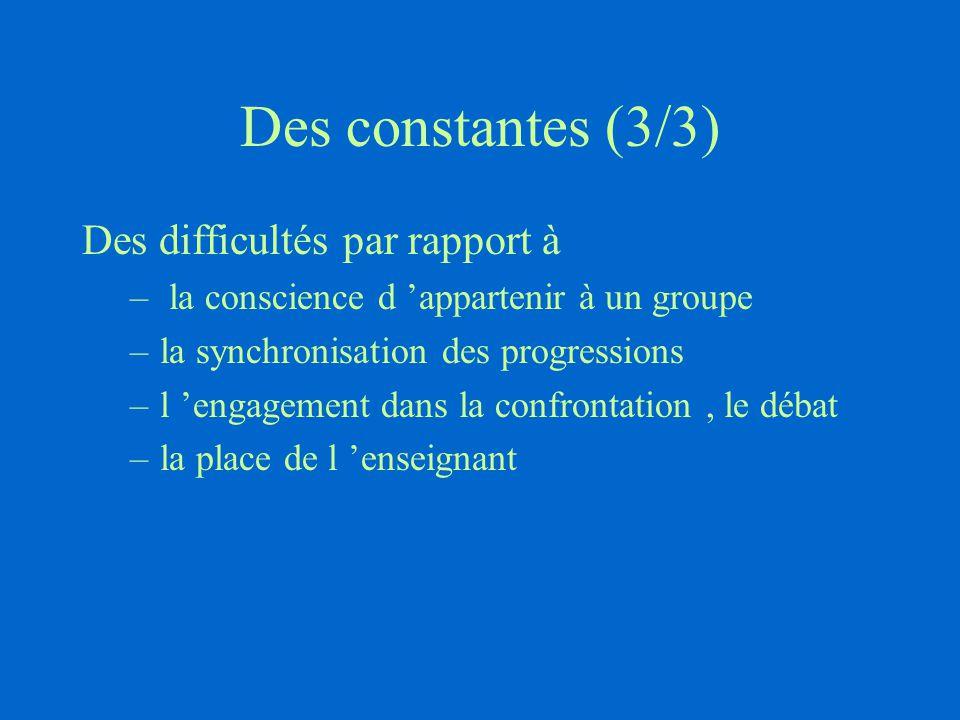 Des constantes (3/3) Des difficultés par rapport à