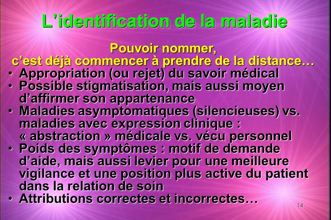 L'identification de la maladie