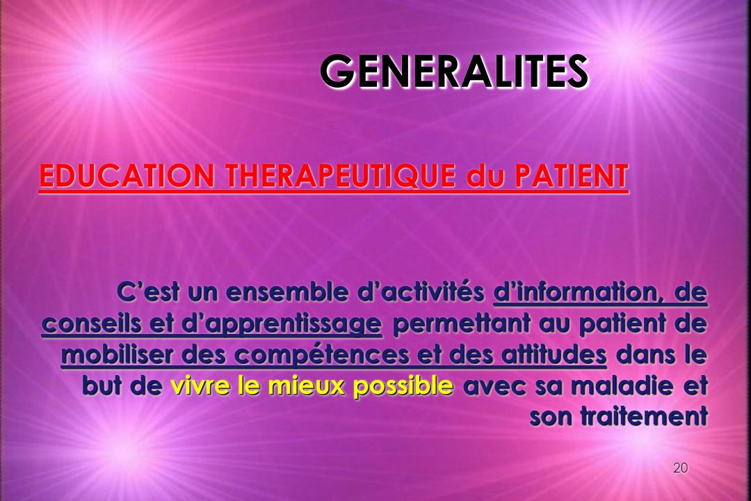 GENERALITES EDUCATION THERAPEUTIQUE du PATIENT