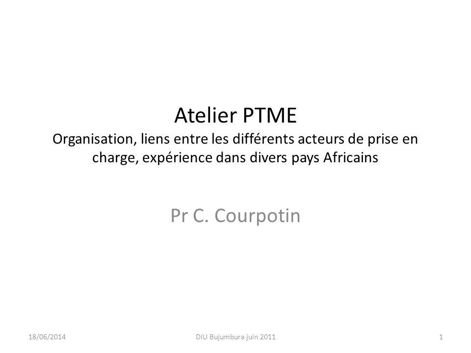 Atelier PTME Organisation, liens entre les différents acteurs de prise en charge, expérience dans divers pays Africains