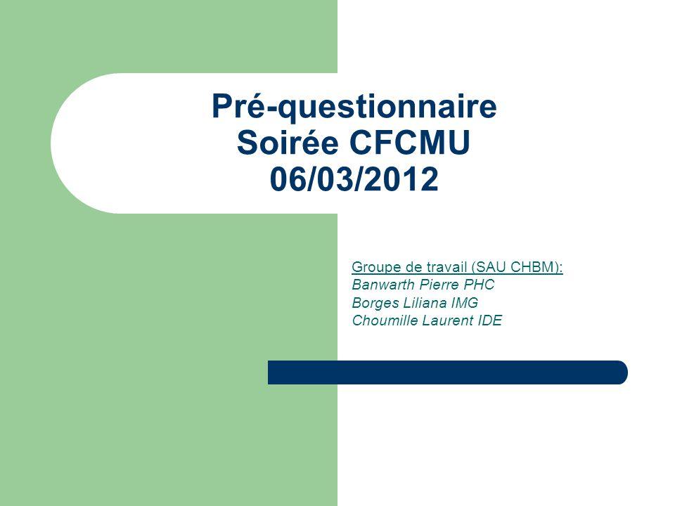 Pré-questionnaire Soirée CFCMU 06/03/2012