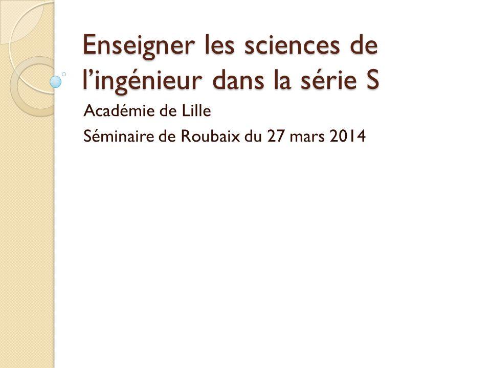 Enseigner les sciences de l'ingénieur dans la série S
