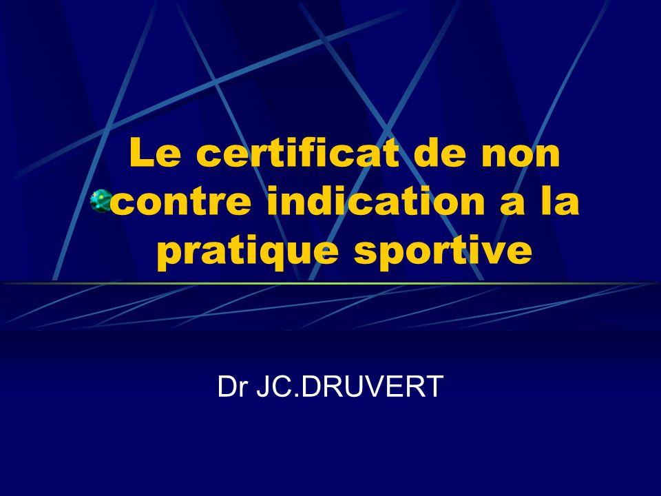 Le certificat de non contre indication a la pratique sportive