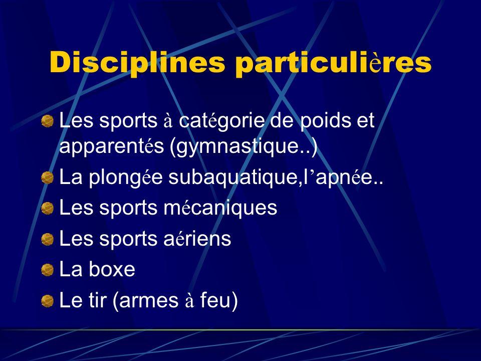 Disciplines particulières