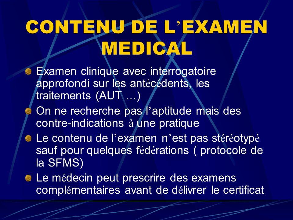 CONTENU DE L'EXAMEN MEDICAL