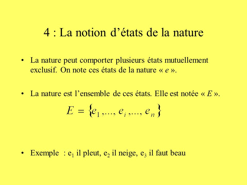 4 : La notion d'états de la nature
