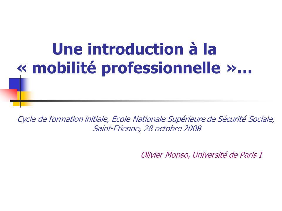 Une introduction à la « mobilité professionnelle »…