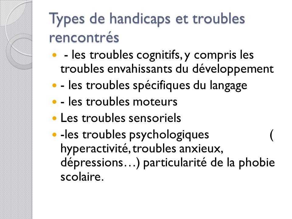 Types de handicaps et troubles rencontrés
