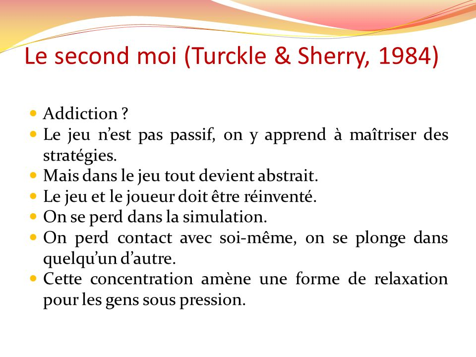 Le second moi (Turckle & Sherry, 1984)