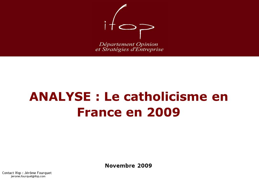 ANALYSE : Le catholicisme en France en 2009