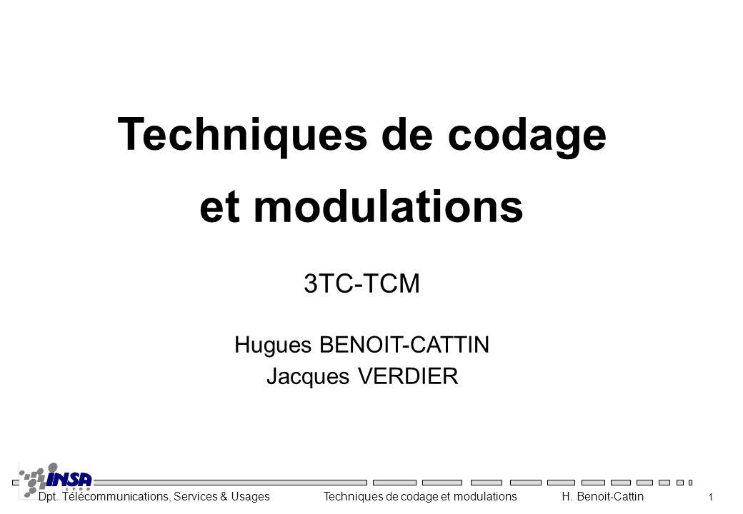 Techniques de codage et modulations 3TC-TCM Hugues BENOIT-CATTIN