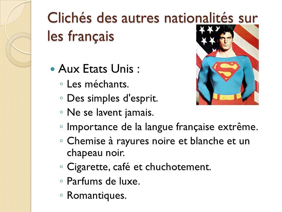 Clichés des autres nationalités sur les français
