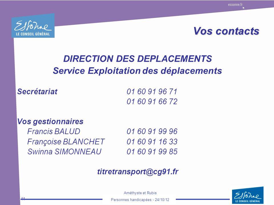 DIRECTION DES DEPLACEMENTS Service Exploitation des déplacements