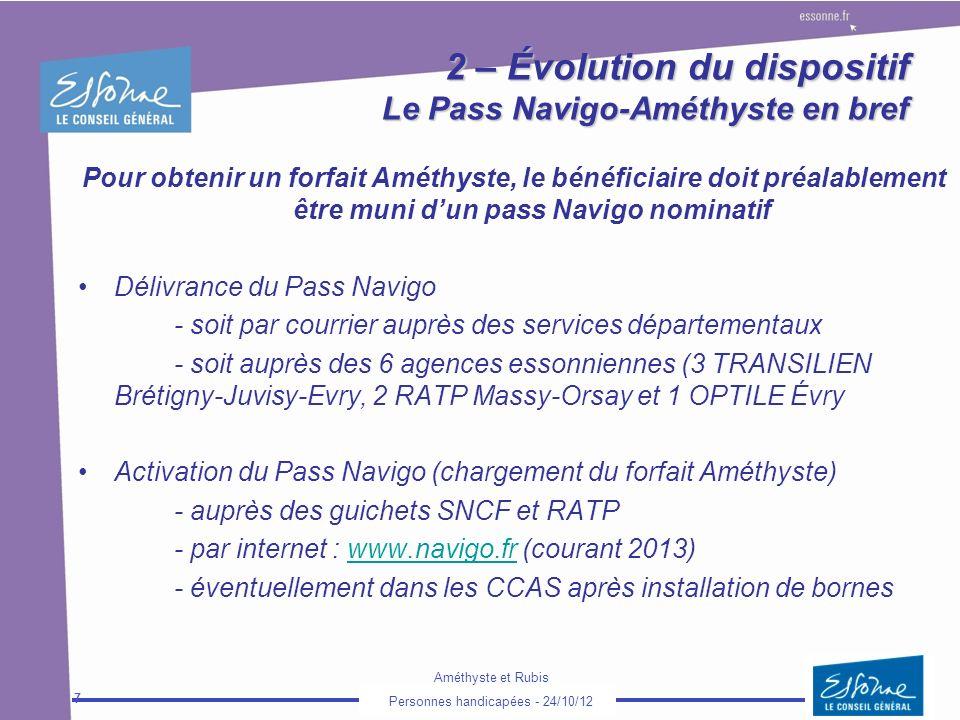 2 – Évolution du dispositif Le Pass Navigo-Améthyste en bref