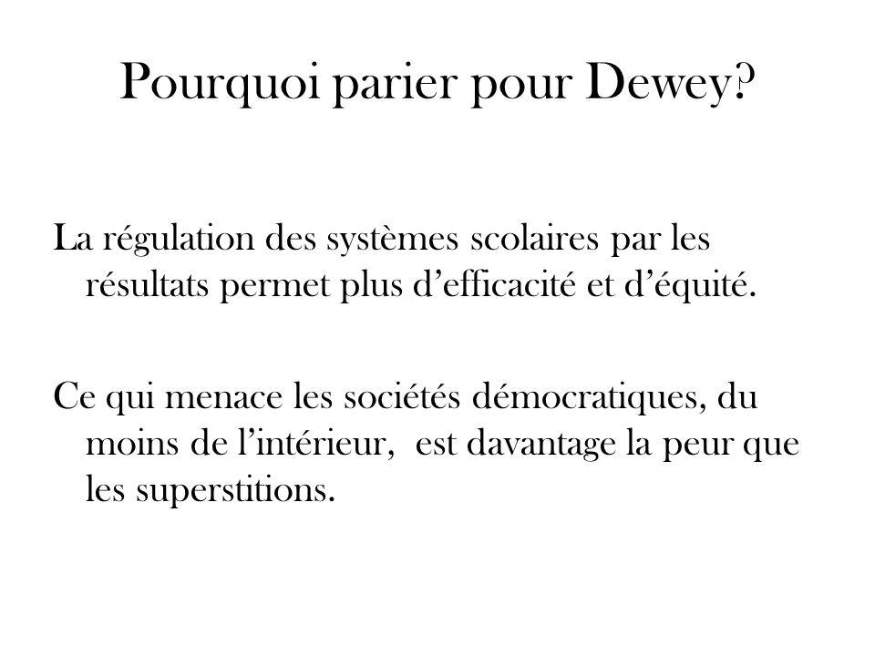 Pourquoi parier pour Dewey