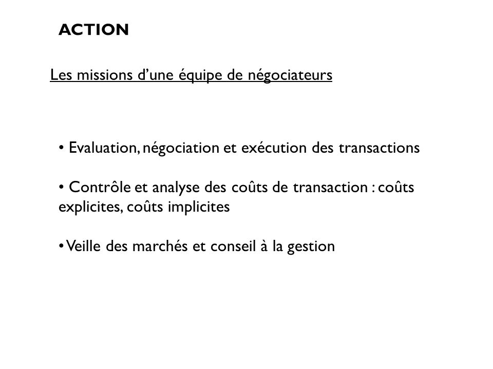 Les missions d'une équipe de négociateurs
