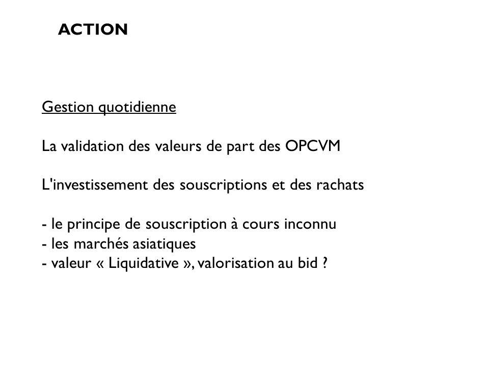 La validation des valeurs de part des OPCVM