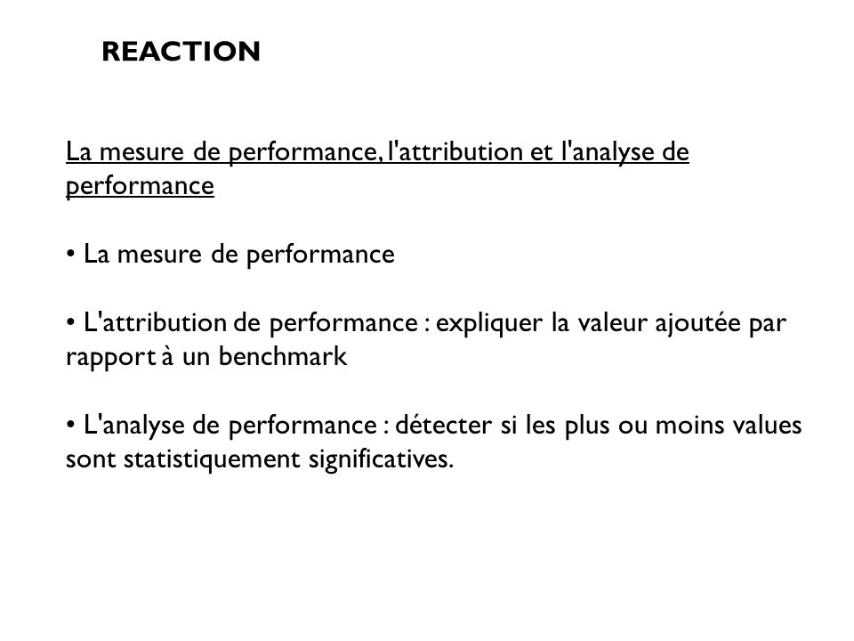 La mesure de performance, l attribution et l analyse de performance