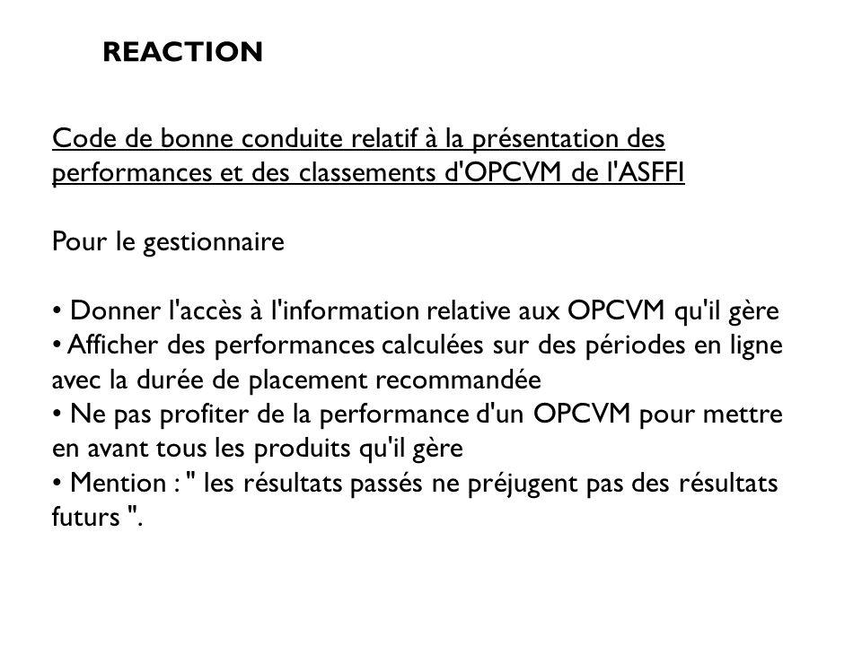 Donner l accès à l information relative aux OPCVM qu il gère