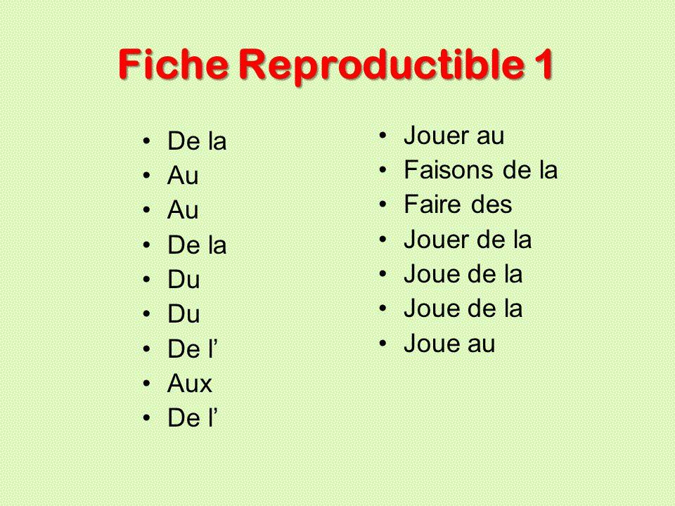 Fiche Reproductible 1 Jouer au De la Faisons de la Au Faire des