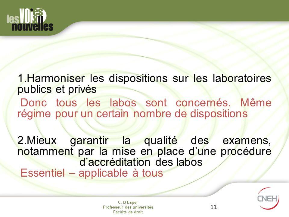 Harmoniser les dispositions sur les laboratoires publics et privés