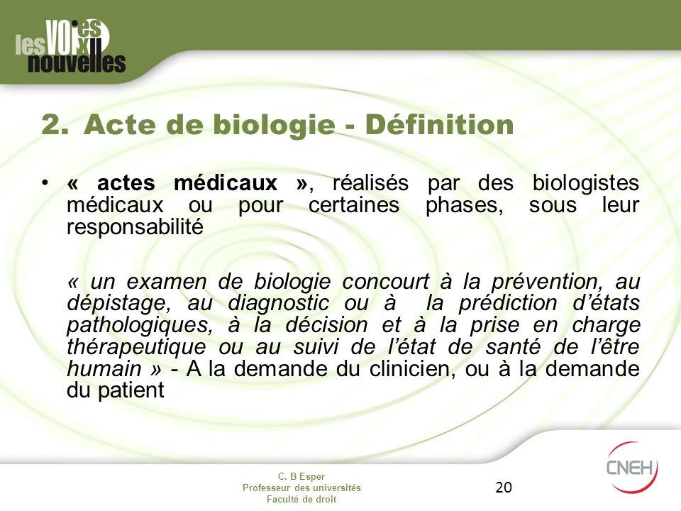 Acte de biologie - Définition
