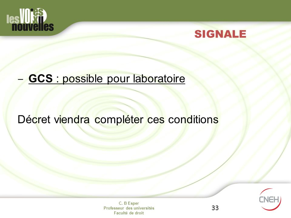 GCS : possible pour laboratoire