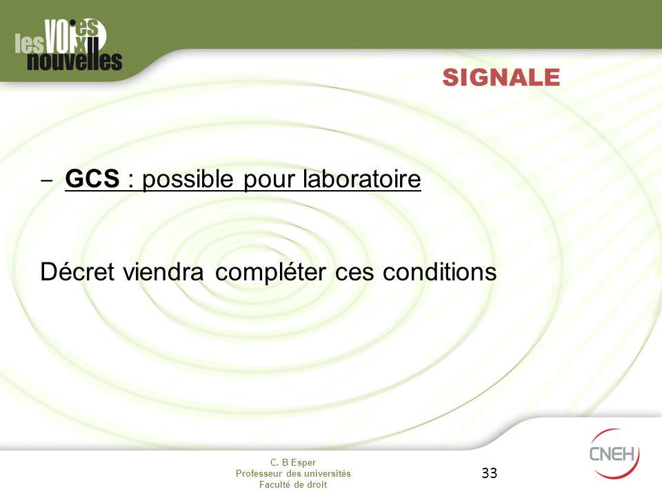 GCS : possible pour laboratoire